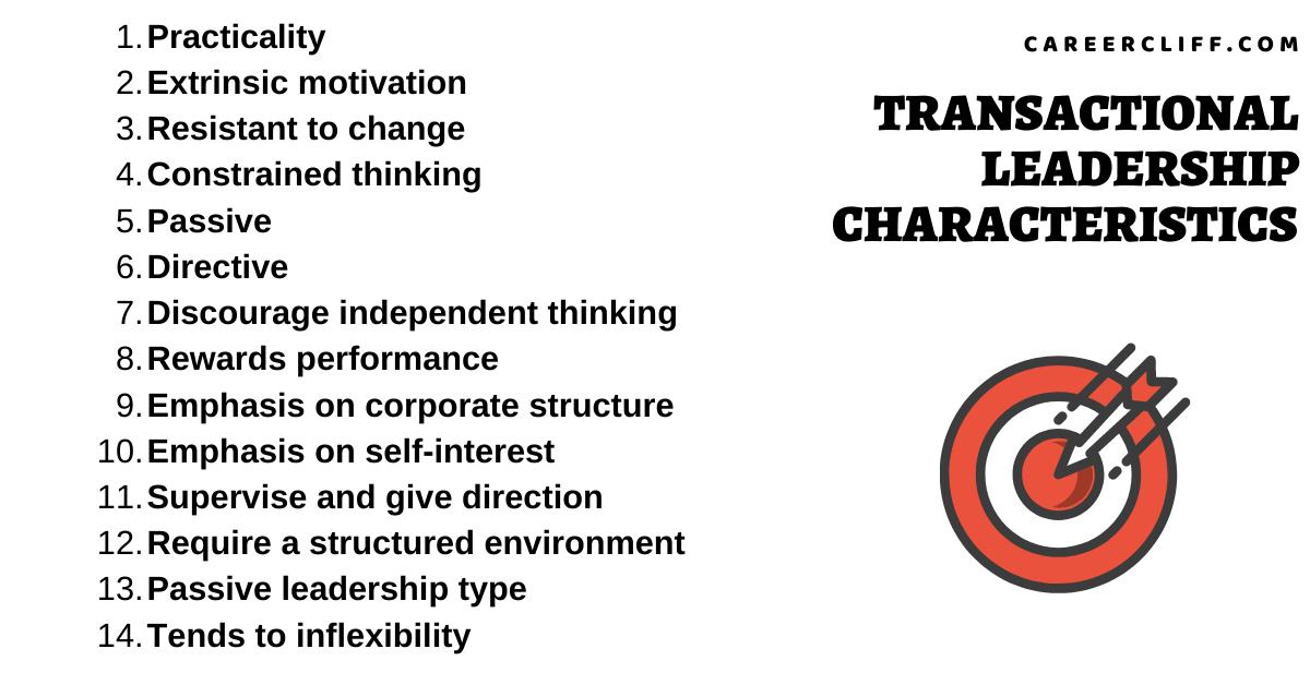 transactional leadership characteristics transactional leadership traits traits of transactional leadership key characteristics of transactional leaders traits of a transactional leader features of transactional leadership