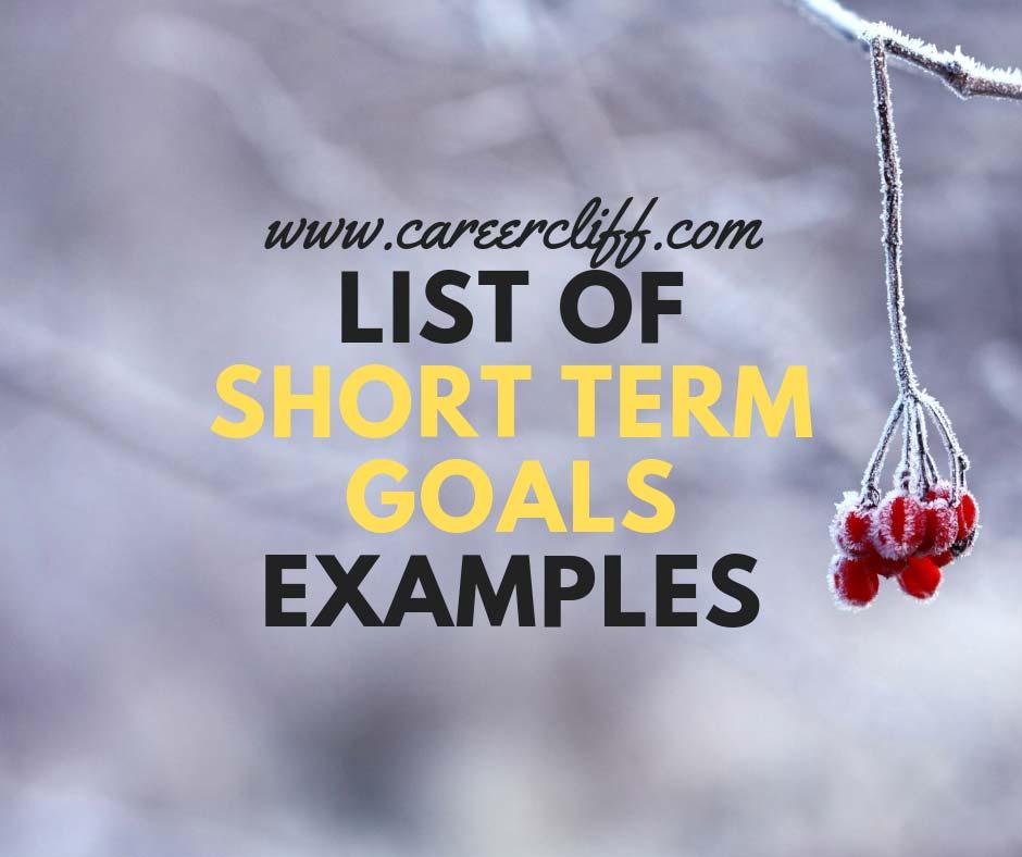 list of short term goals examples
