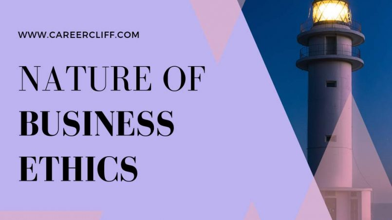 nature-business-ethics-characteristics-definition-concept