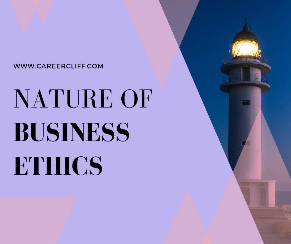 nature-business-ethics-characteristics-definition-concept