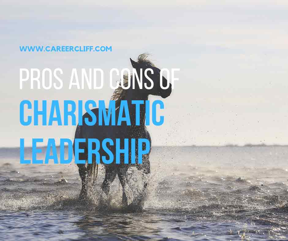 pros and cons of Charismatic leadership
