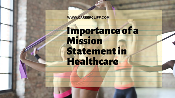 importance-of-a-mission-statement in healthcare