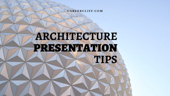 architecture presentation tips