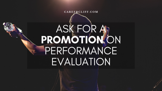 Ask for Promotion on Performance Evaluation