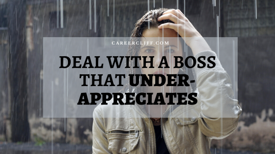 deal-with-a-boss-that-under-appreciates-you