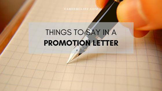Things to say in a promotion letter