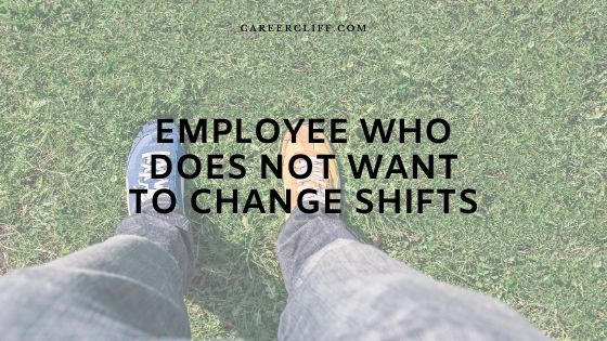Shift Change