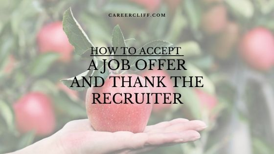 accept a job offer and thank the recruiter