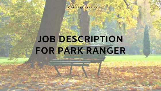 Park Ranger Job Description