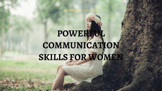 Great communication skills for Women