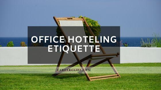 office hoteling etiquette