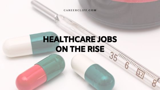 Healthcare Jobs on the Rise