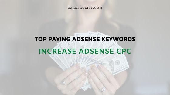 Increase AdSense CPC Top Paying Keywords