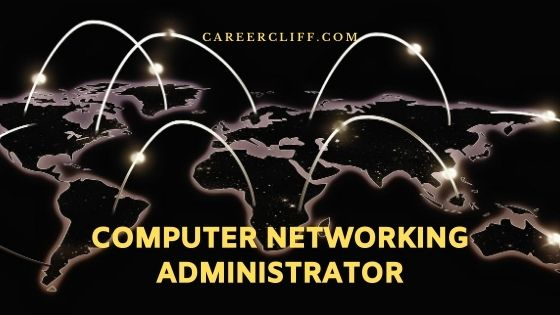 computer networking administrator