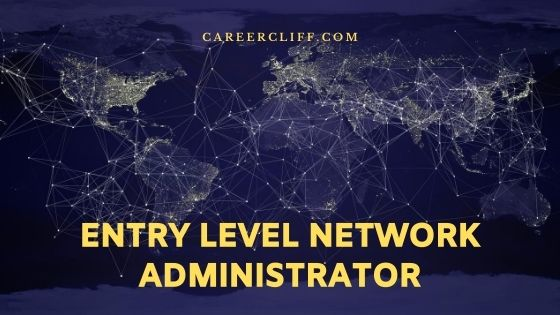entry level network administrator
